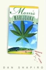 Moms Marijuana