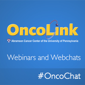 OncoLink Webinars and Webchats